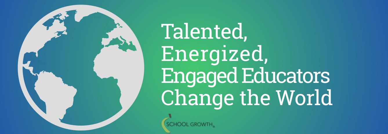 Talented Energized Engaged Educators World.png