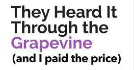 They Heard it Grapevine